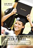 Setting the Records Straight: How to Craft Homeschool Transcripts and Course Descriptions for College Admission and…
