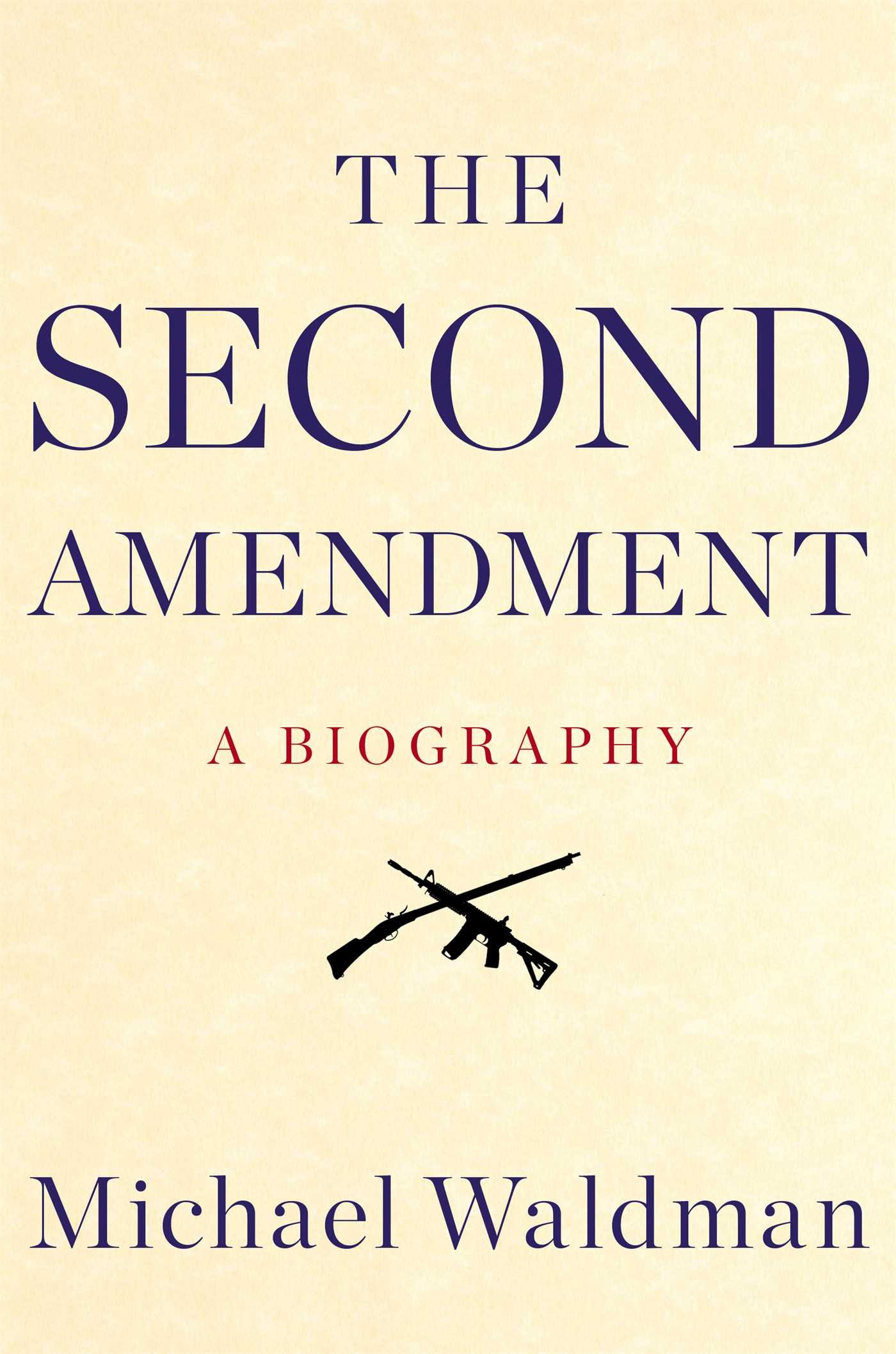 the 2nd amendment a biography book