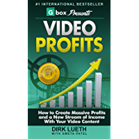 Video Profits: How to Create Massive Profits and a New Stream of Income With Your Video Content (English Edition)