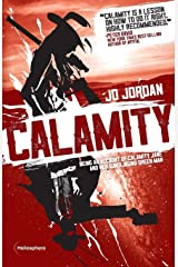 Calamity: Being an Account of Calamity Jane and Her Gunslinging Green Man Paperback
