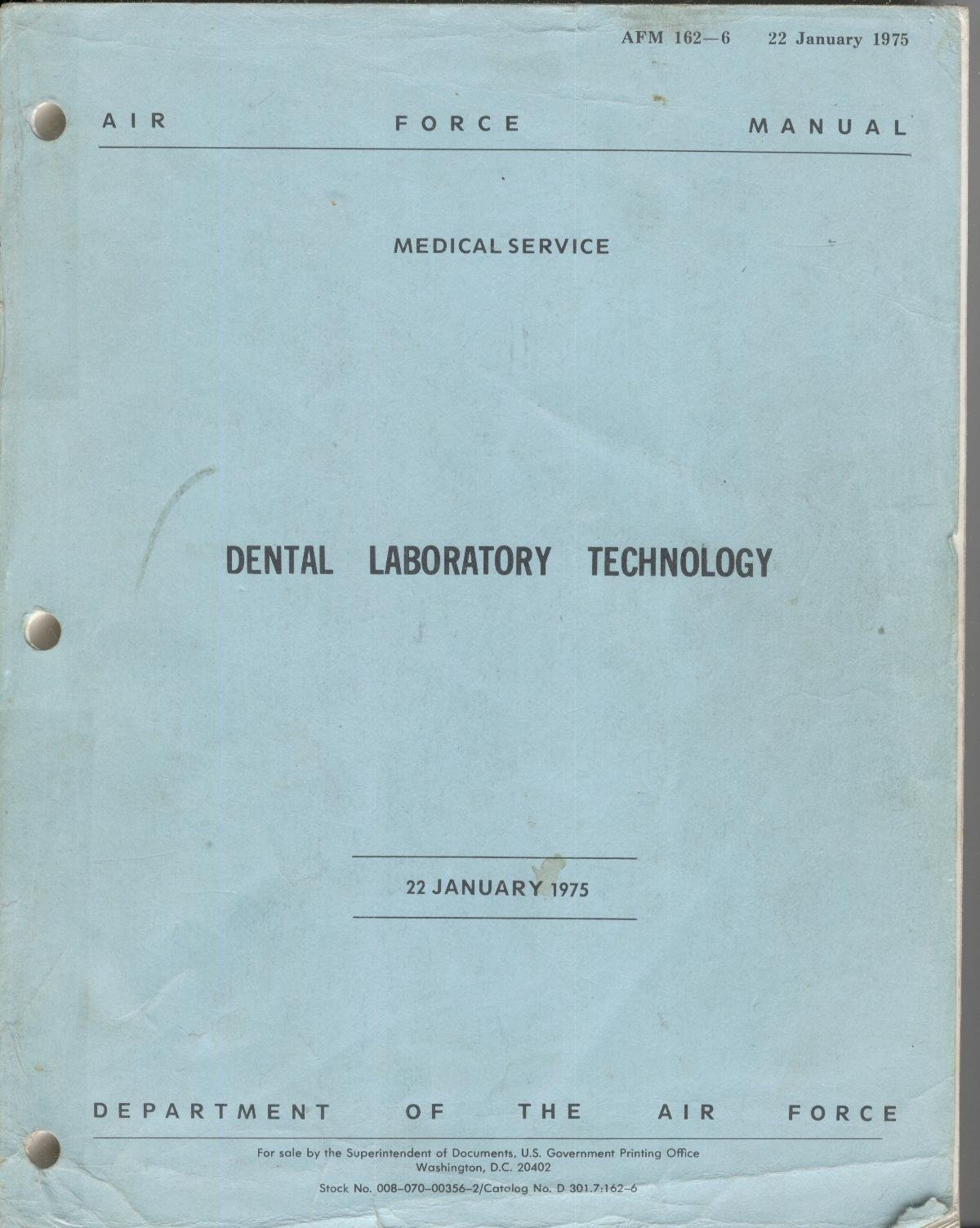 Dental laboratory technology (Air Force manual): L. J Mazulewicz:  Amazon.com: Books