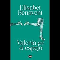 Valeria en el espejo (Saga Valeria 2) (Spanish Edition)