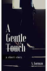 A Gentle Touch Kindle Edition