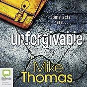 Unforgivable: DC Will MacReady, Book 2 | Mike Thomas