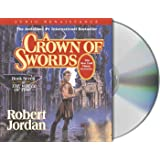 A Crown of Swords: the Wheel of Time (The Wheel of Time, Book 7)