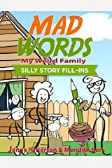 MAD WORDS - MY WEIRD FAMILY: SILLY STORY FILL-INS Paperback