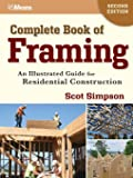 Complete Book of Framing: An Illustrated Guide for Residential Construction, Second Edition