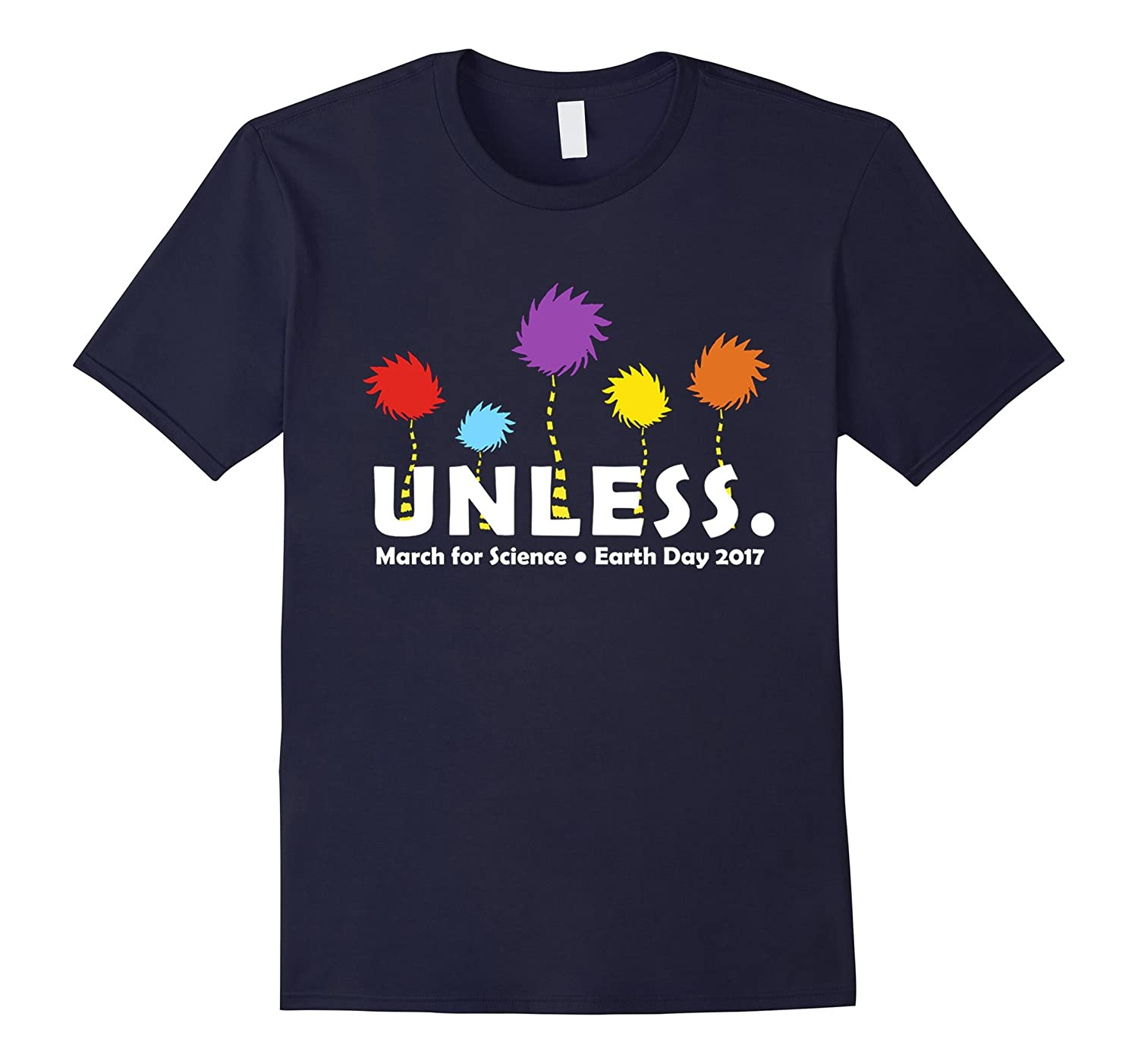 Cool Unless March for Science Earth Day 2017 T-Shirt-TH