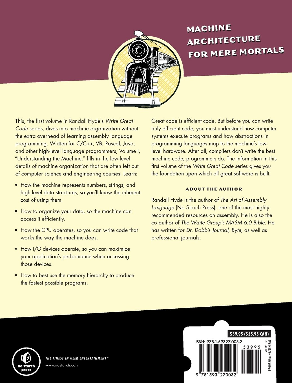 Write Great Code: Volume 1: Understanding the Machine