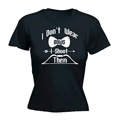 7e79f1f5c8e5f2 123t Slogans Women's I Don't Wear Bows I Shoot Them - Fitted T-Shirt ...