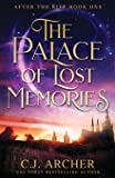 The Palace of Lost Memories (After the Rift)