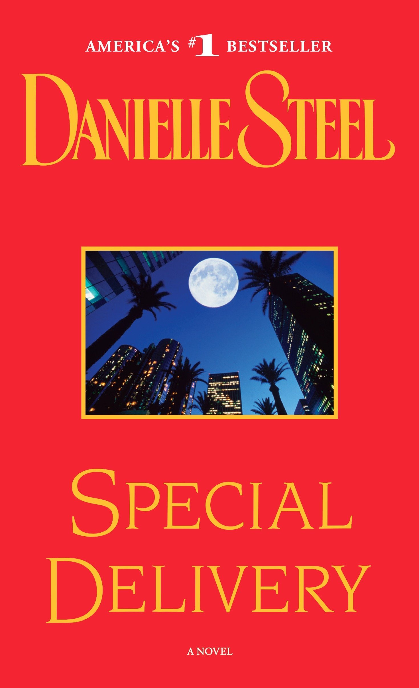 be469e60b9eb Special Delivery  A Novel  Danielle Steel  9780440224815  Amazon.com ...