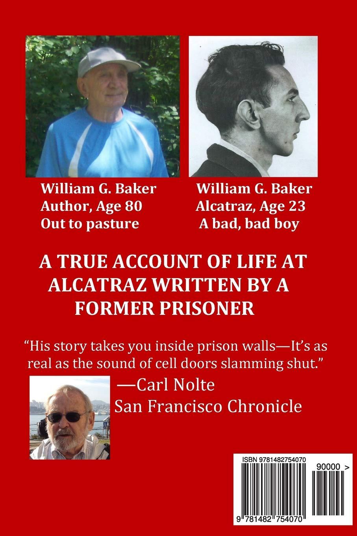 Alcatraz-1259: Amazon co uk: William G  Baker: 9781482754070