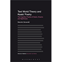 Text World Theory and Keats' Poetry: The Cognitive