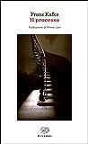 Il processo (Einaudi tascabili. Classici Vol. 324)