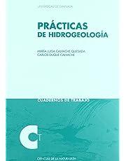 Prácticas de Hidrogeología (Cuadernos de Trabajo/ Ciencias experimentales y exactas)
