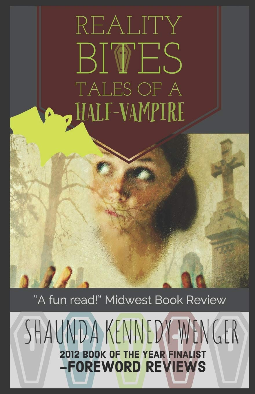 Download Reality Bites: Tales of a Half-Vampire ebook