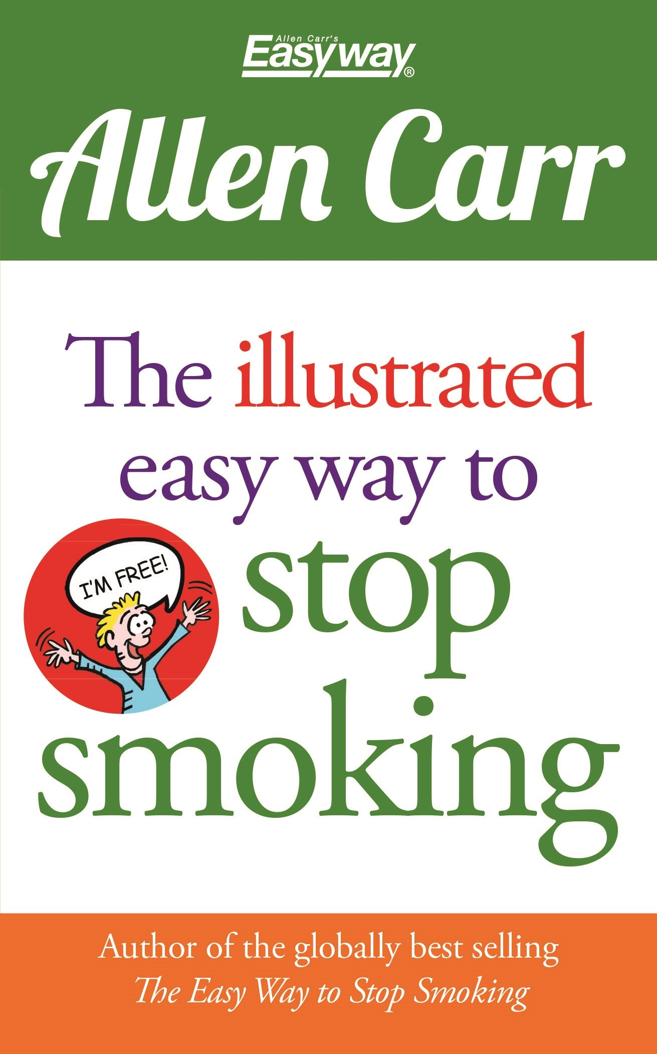 Download The Illustrated Easy Way to Stop Smoking (Allen Carr's Easyway) ebook