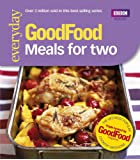 Good Food: Meals For Two: Triple-tested Recipes: Tried-and-tested Recipes
