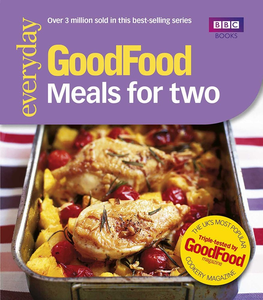 Good Food: Meals For Two: Triple-tested Recipes: Tried-and-t...
