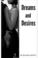 Dreams and Desires Kindle Edition