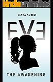 Eve: The Awakening