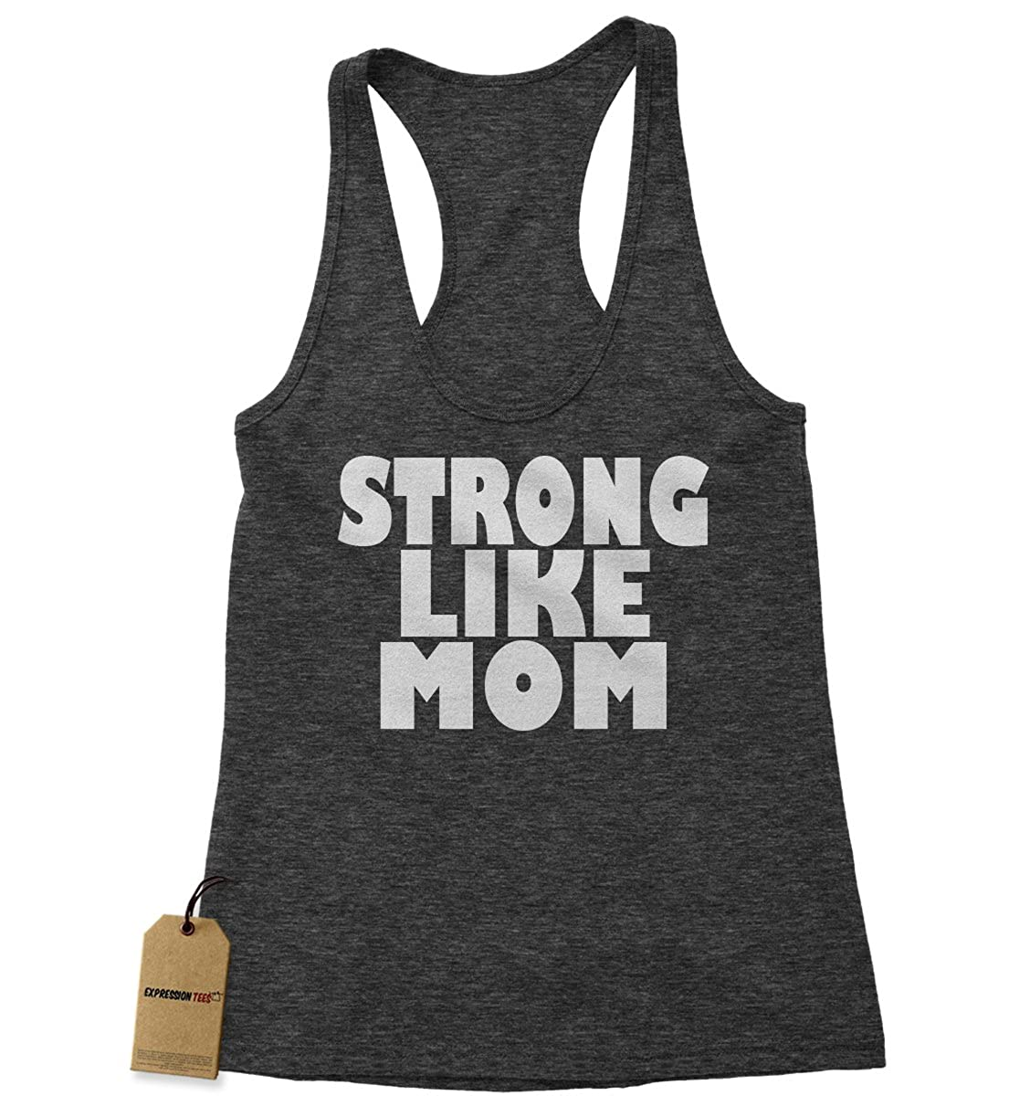 Expression Tees Strong Like Mom Triblend Racerback Tank Top for Women 1795-R