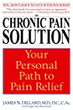 The Chronic Pain Solution: Your Personal Path to