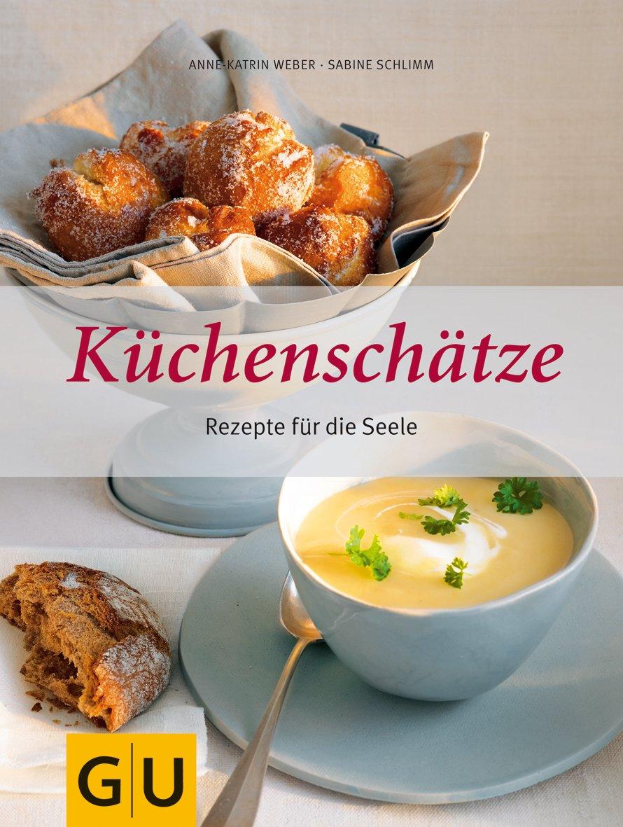 kchenschtze-rezepte-fr-die-seele-gu-themenkochbuch
