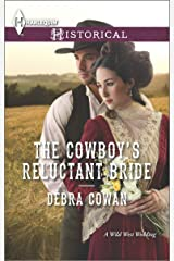 The Cowboy's Reluctant Bride (Harlequin Historical) Kindle Edition