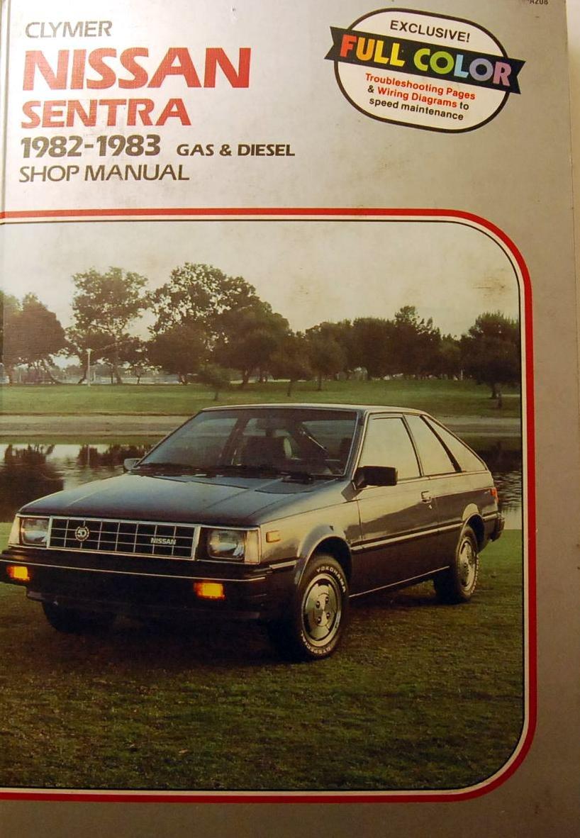 clymer nissan sentra 1982-1983 gas & diesel shop manual hardcover – 1984