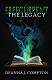 Freecurrent: The Legacy (Freecurrent series Book 1)