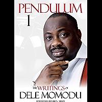 Pendulum One: The Writings of Dele Momodu