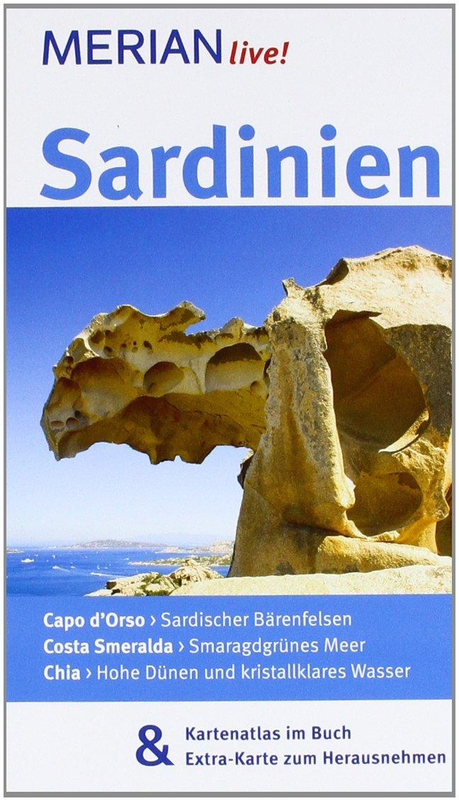 MERIAN live! Reiseführer Sardinien: Mit Kartenatlas im Buch und Extra-Karte zum Herausnehmen