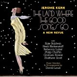 Jerome Kern: The Land Where the Good Songs Go