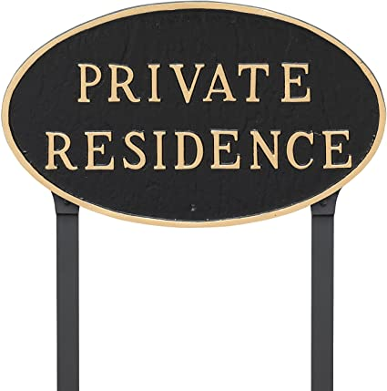 Black with Silver Lettering 6 x 10 Montague Metal Products Oval Private Residence Statement Plaque Sign