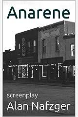 Anarene: screenplay Kindle Edition