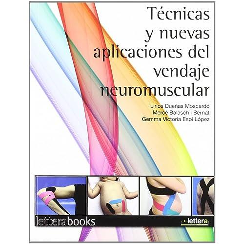Tecnicas y nuevas aplicaciones del vendaje neuromuscular
