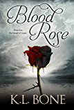 Blood Rose (The Black Rose Book 3)
