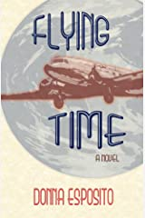 Flying Time: A Novel Kindle Edition