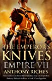 The Emperor's Knives: Empire VII (Empire series)