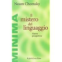 Il mistero del linguaggio. Nuove prospettive