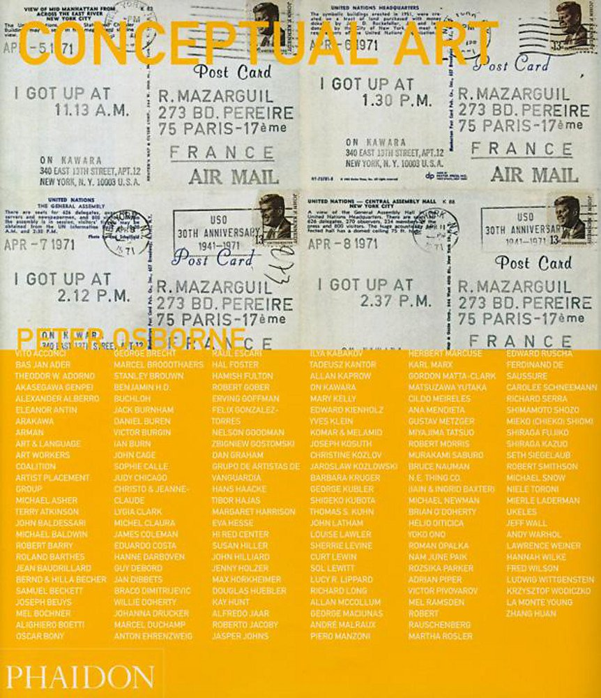 Conceptual art. Ediz. illustrata (Inglese) Copertina flessibile – 2 nov 2015 Peter Osborne Phaidon 071486112X Conceptualism