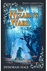 The Wizard's Ward (Queen's Quests Trilogy Book 1) Kindle Edition