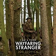 I Am a Poor Wayfaring Stranger (from the film