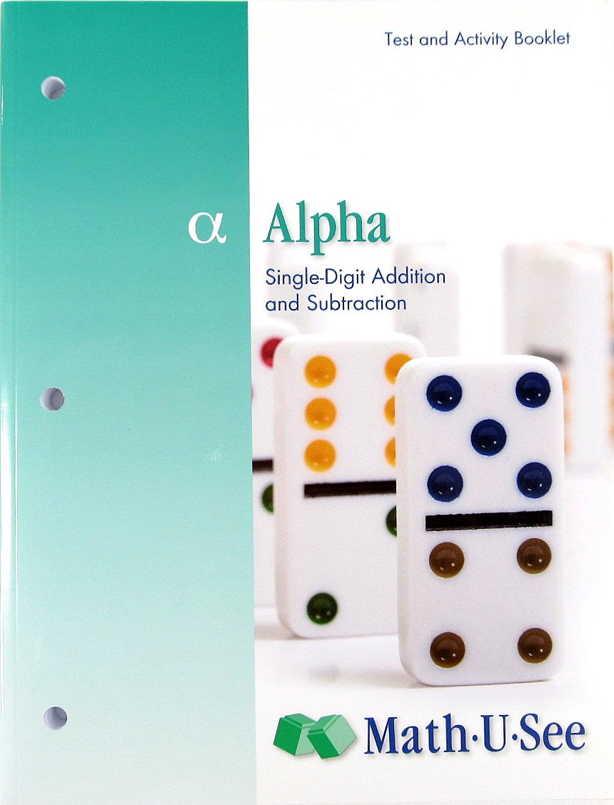 Alpha - Test and Activity Booklet (2010), Math U See ebook