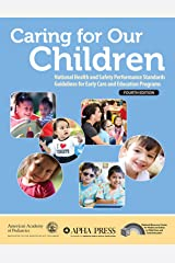 Caring for Our Children: National Health and Safety Performance Standards; Guidelines for Early Care and Education Programs Paperback