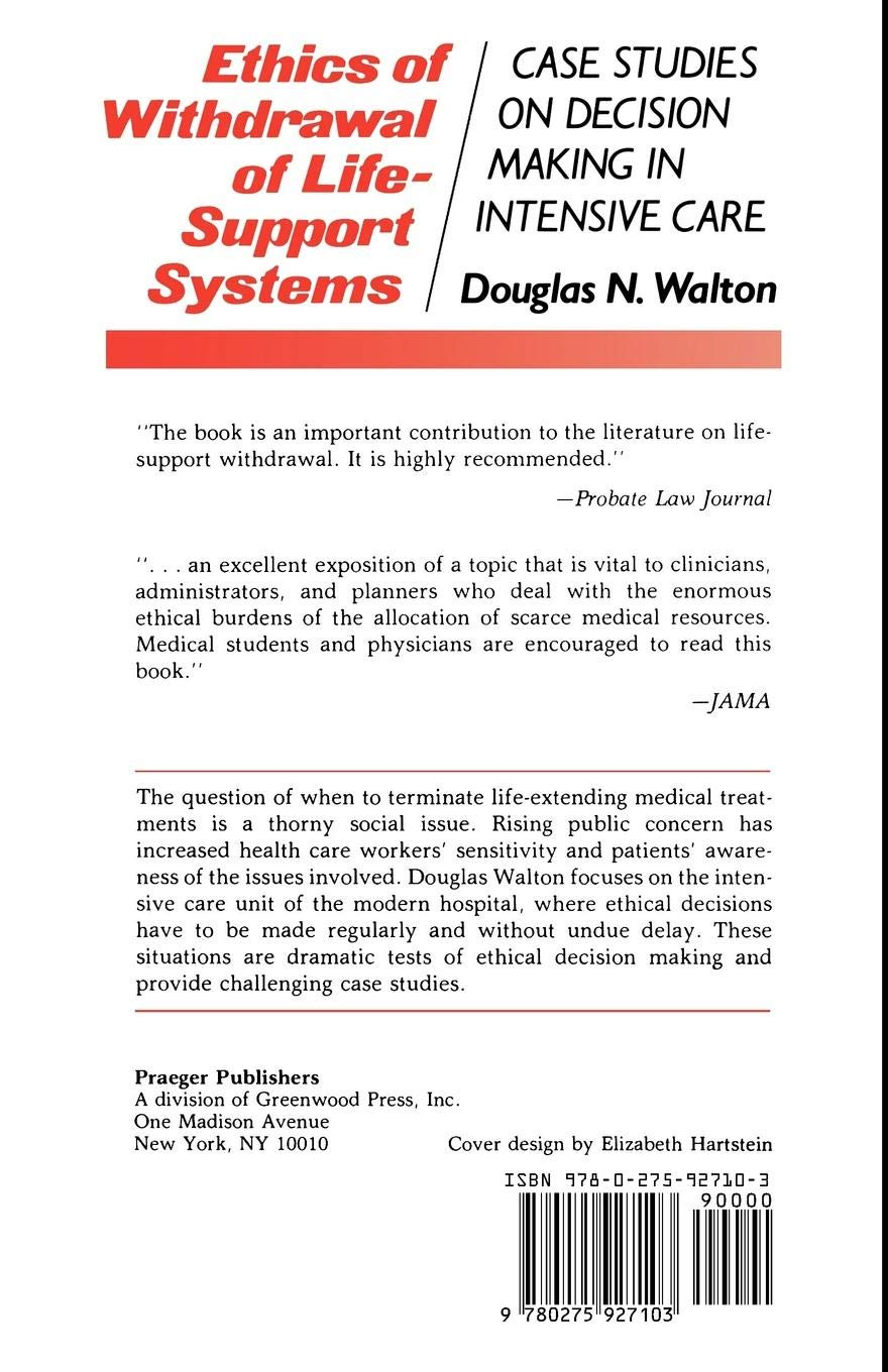 Ethics of Withdrawal of Life-Support Systems: Case Studies