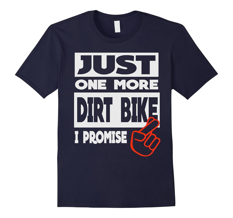 Just One More Dirt Bike I Promise-Art