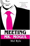 Meeting Mr. Mogul